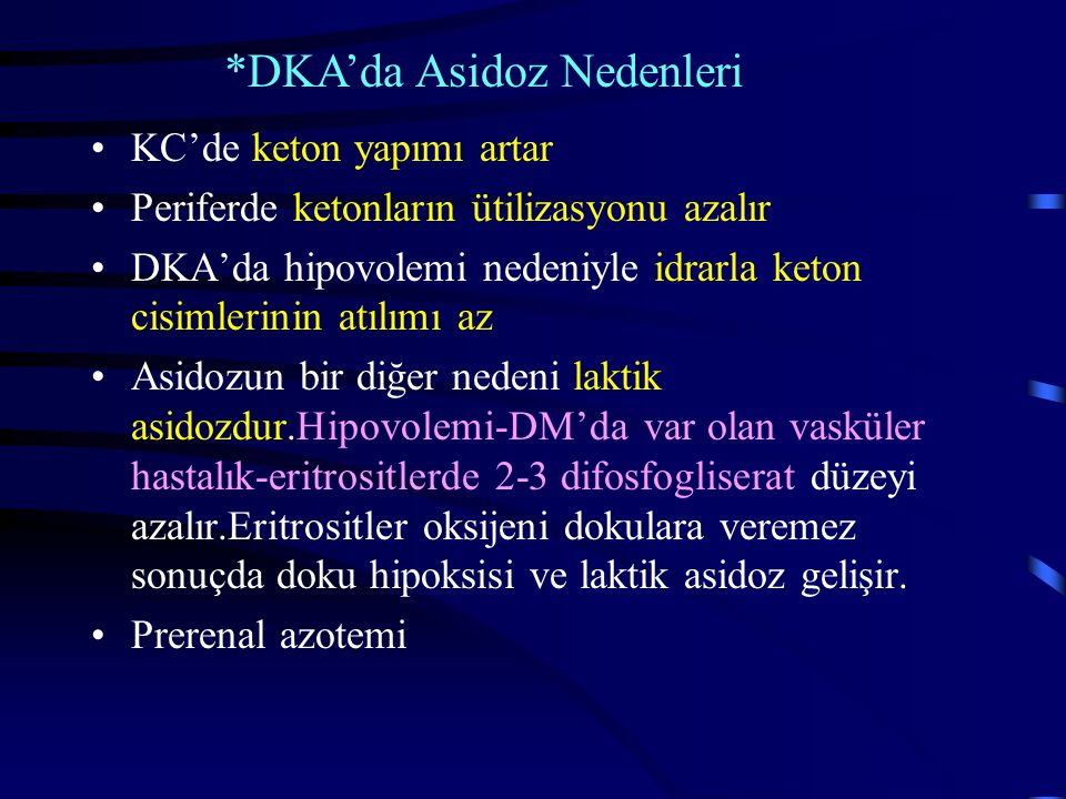 DKA'da Asidoz Nedenleri