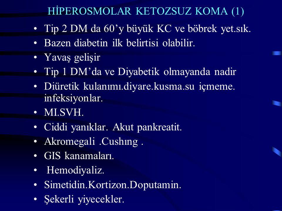 HİPEROSMOLAR KETOZSUZ KOMA (1)