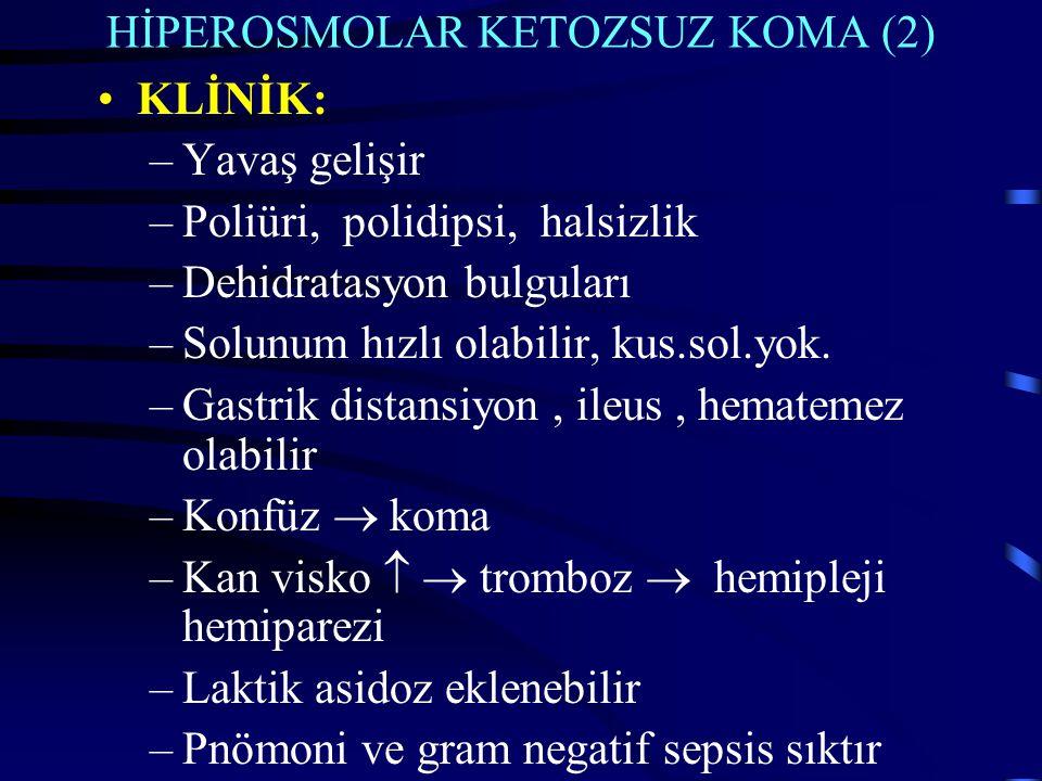 HİPEROSMOLAR KETOZSUZ KOMA (2)