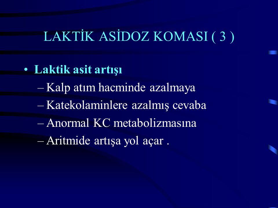 LAKTİK ASİDOZ KOMASI ( 3 )