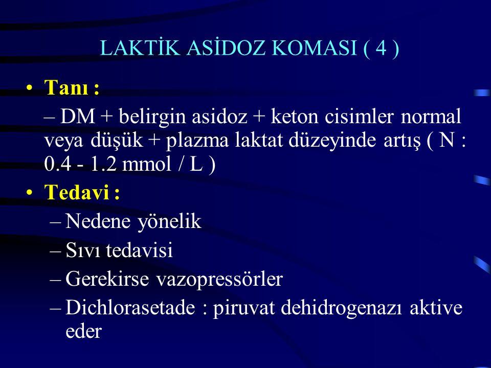 LAKTİK ASİDOZ KOMASI ( 4 )