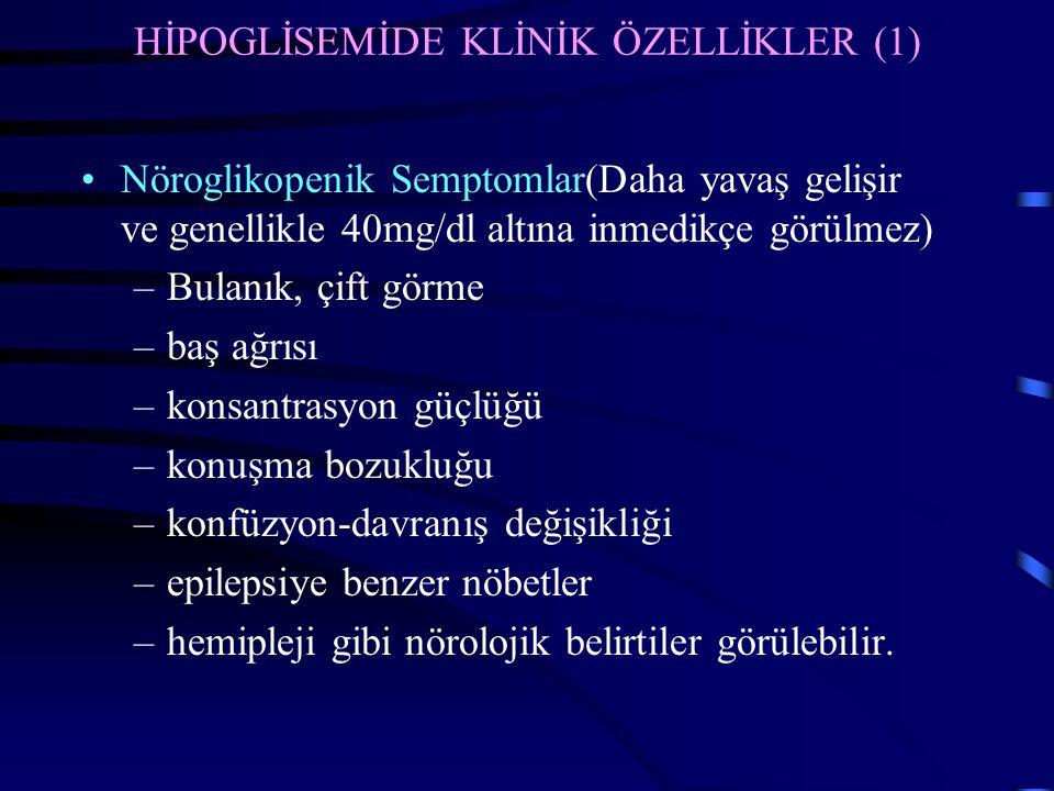 HİPOGLİSEMİDE KLİNİK ÖZELLİKLER (1)
