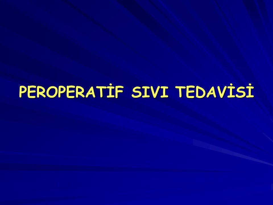 PEROPERATİF SIVI TEDAVİSİ