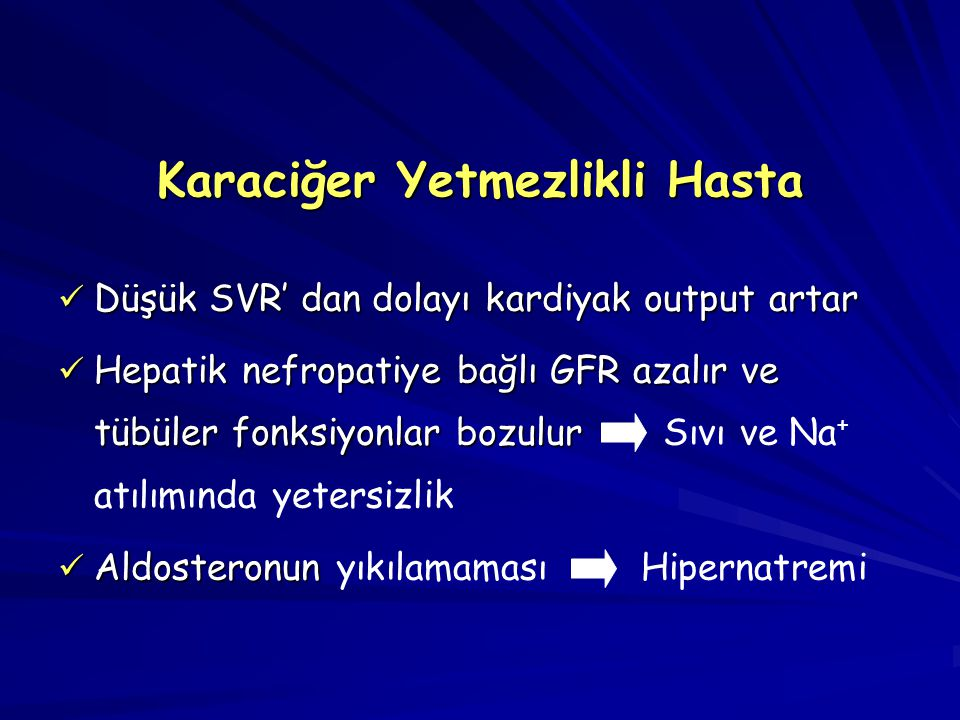 Karaciğer Yetmezlikli Hasta