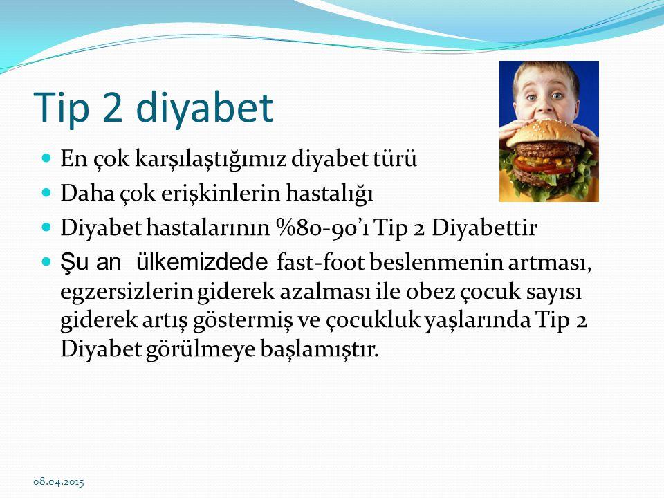 Tip 2 diyabet En çok karşılaştığımız diyabet türü