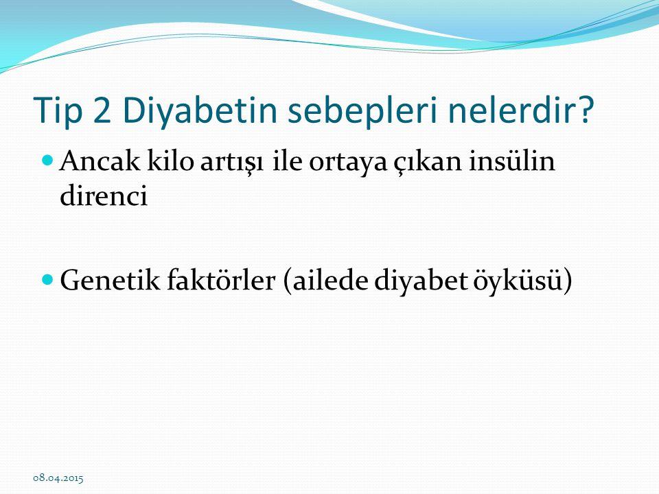 Tip 2 Diyabetin sebepleri nelerdir