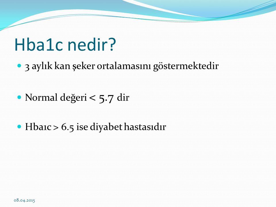 Hba1c nedir 3 aylık kan şeker ortalamasını göstermektedir