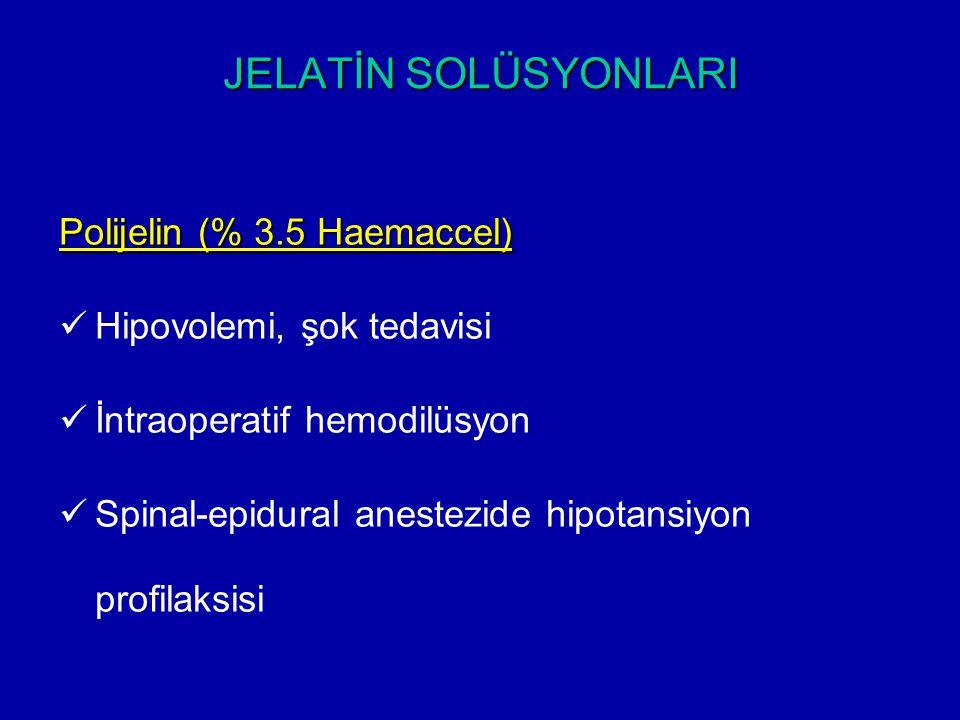 JELATİN SOLÜSYONLARI Polijelin (% 3.5 Haemaccel)