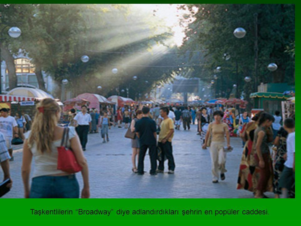 Taşkentlilerin Broadway diye adlandırdıkları şehrin en popüler caddesi.