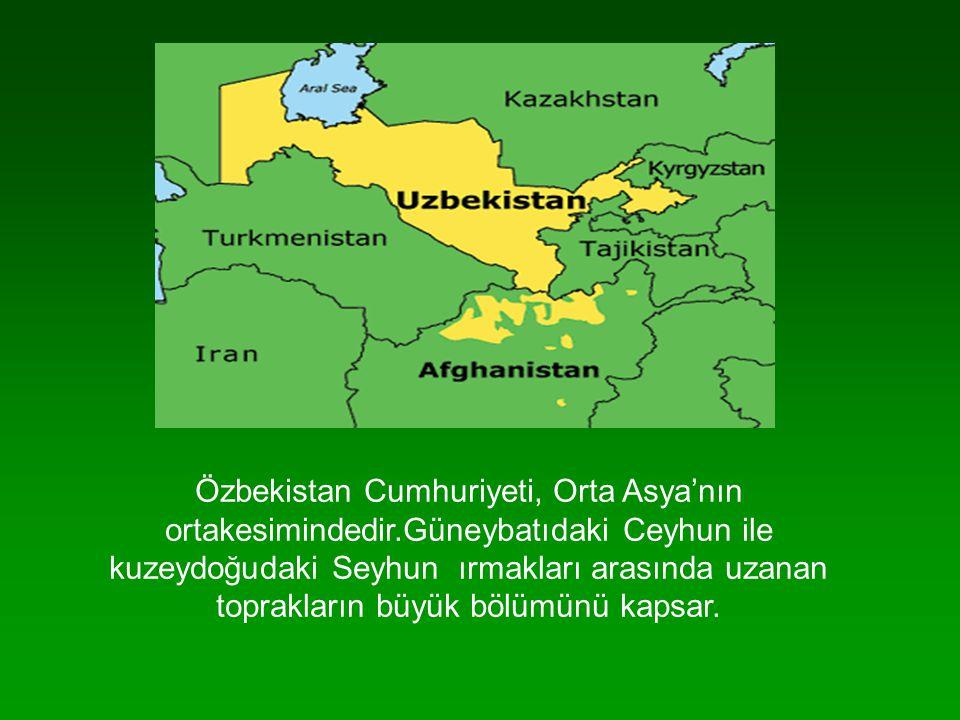 Özbekistan Cumhuriyeti, Orta Asya'nın ortakesimindedir