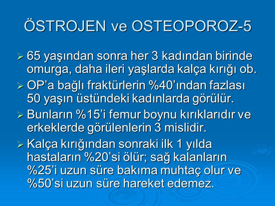 ÖSTROJEN ve OSTEOPOROZ-5