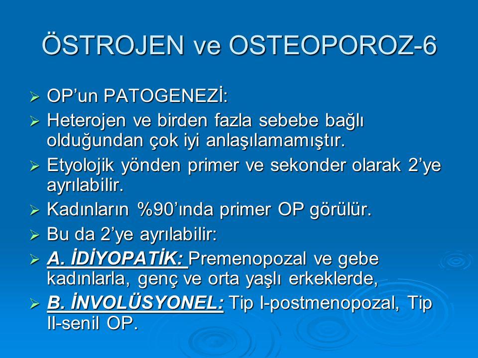 ÖSTROJEN ve OSTEOPOROZ-6