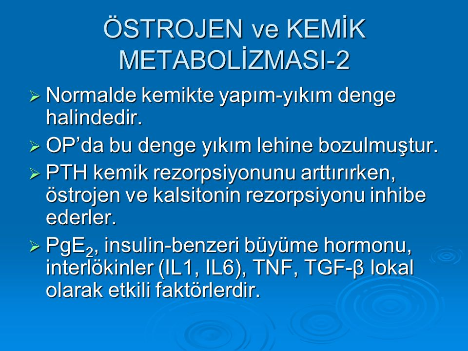 ÖSTROJEN ve KEMİK METABOLİZMASI-2