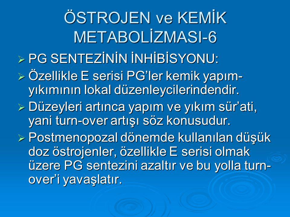 ÖSTROJEN ve KEMİK METABOLİZMASI-6