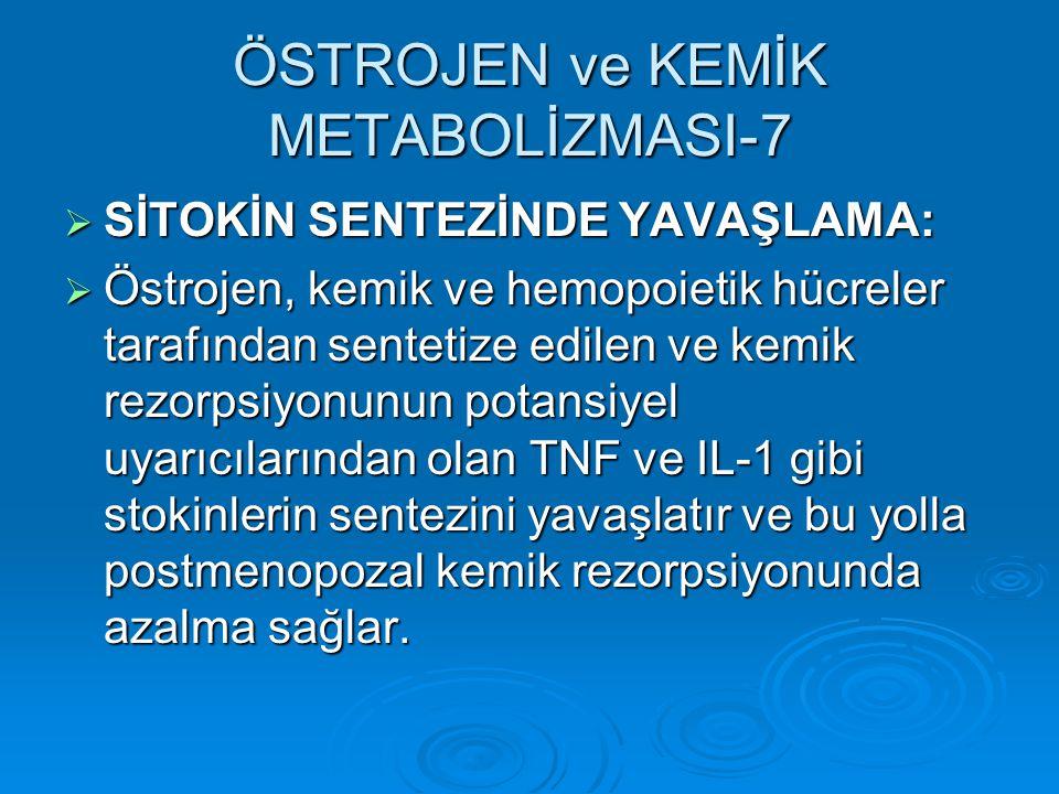 ÖSTROJEN ve KEMİK METABOLİZMASI-7
