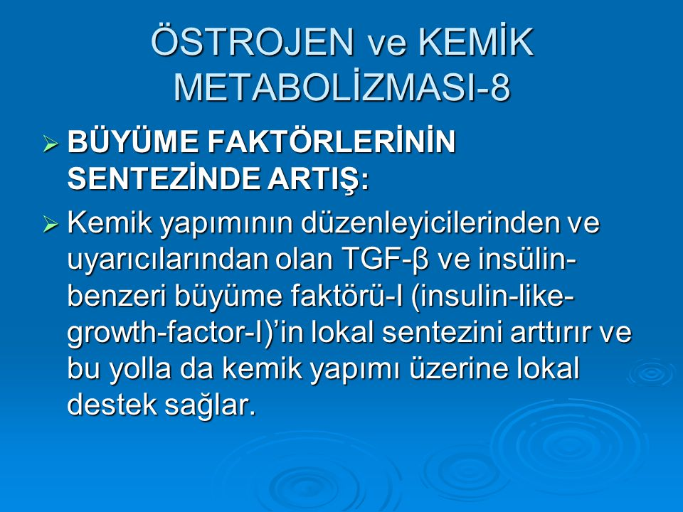 ÖSTROJEN ve KEMİK METABOLİZMASI-8