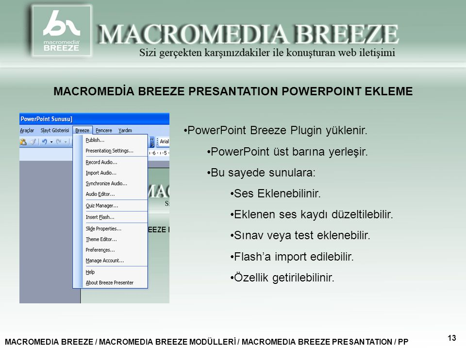 MACROMEDİA BREEZE PRESANTATION POWERPOINT EKLEME
