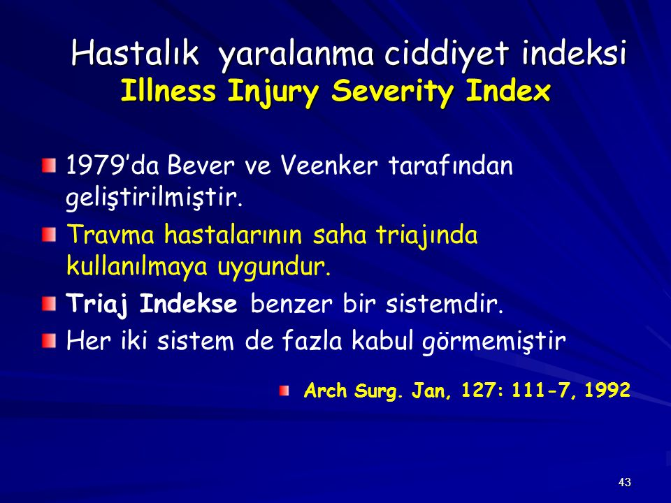 Hastalık yaralanma ciddiyet indeksi Illness Injury Severity Index