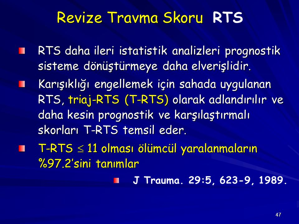 Revize Travma Skoru RTS