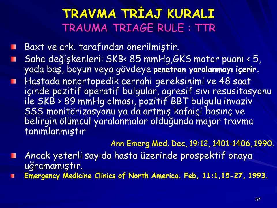TRAVMA TRİAJ KURALI TRAUMA TRIAGE RULE : TTR