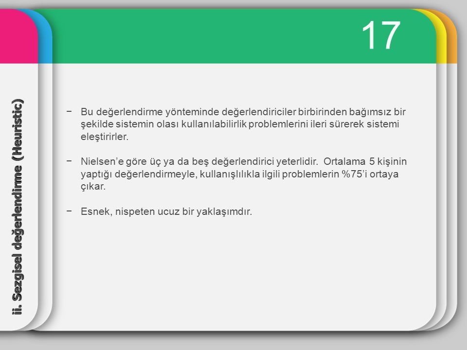 17 ii. Sezgisel değerlendirme (Heuristic)