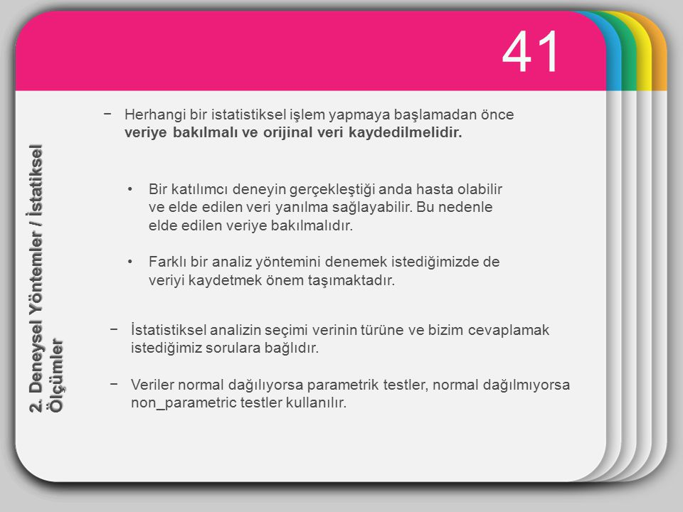 WINTER 41 Template 2. Deneysel Yöntemler / İstatiksel Ölçümler