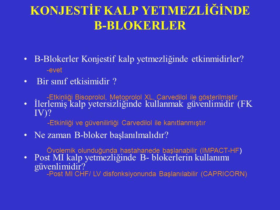 KONJESTİF KALP YETMEZLİĞİNDE B-BLOKERLER
