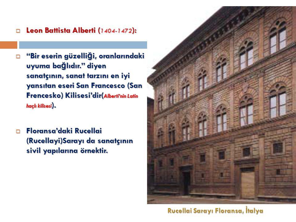 Leon Battista Alberti (1404-1472):