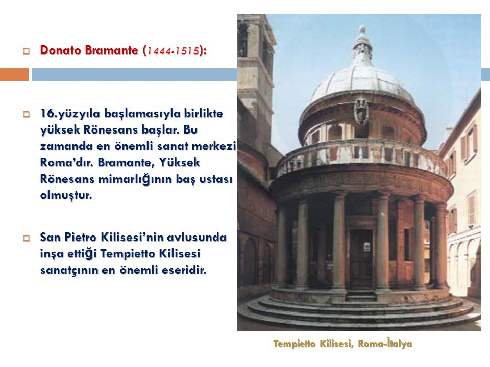 Donato Bramante (1444-1515):