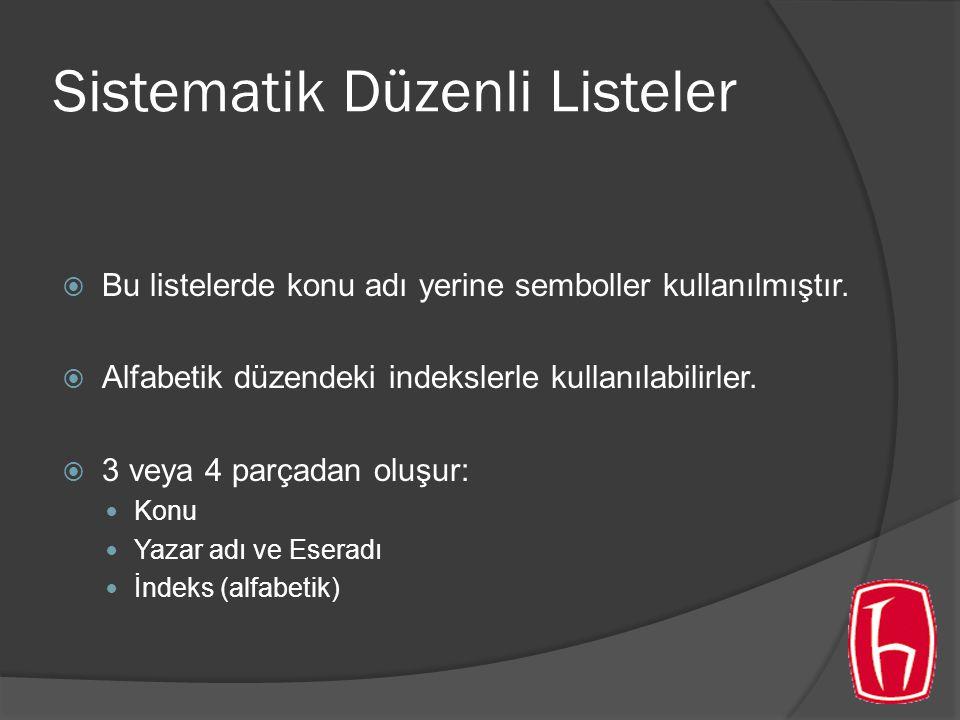 Sistematik Düzenli Listeler