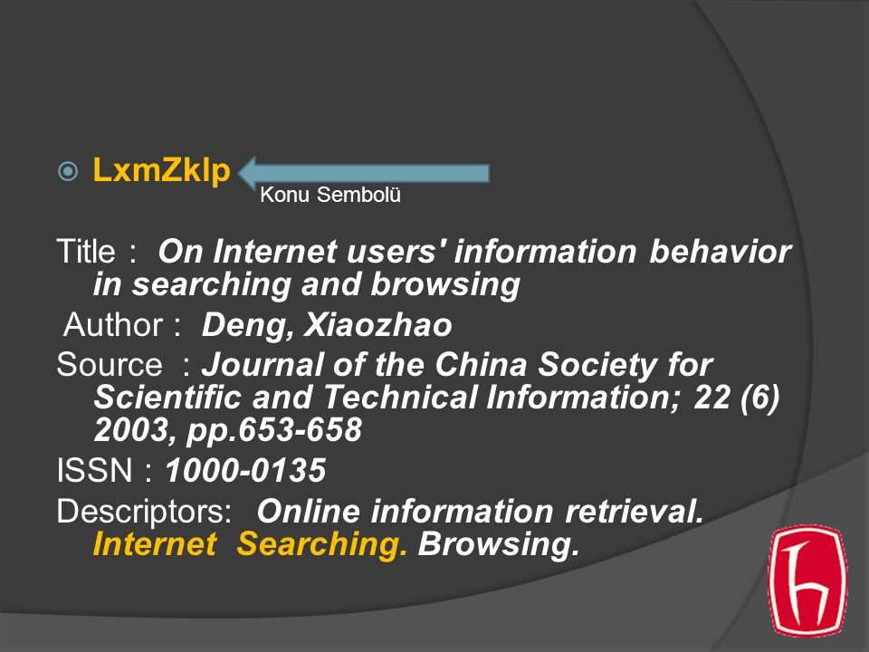 LxmZklp Title : On Internet users information behavior in searching and browsing. Author : Deng, Xiaozhao.