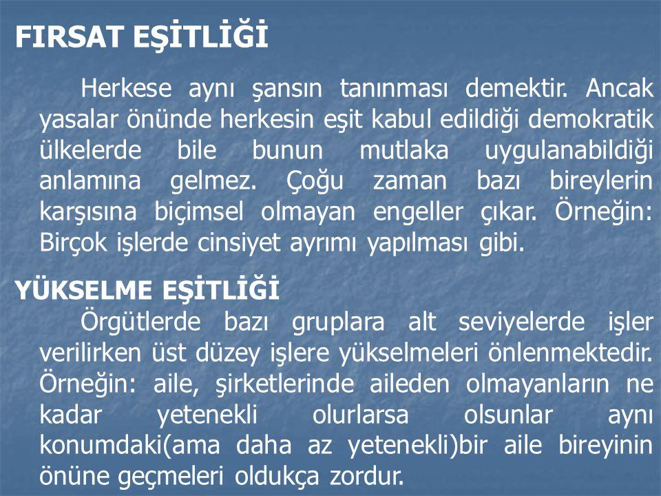 FIRSAT EŞİTLİĞİ