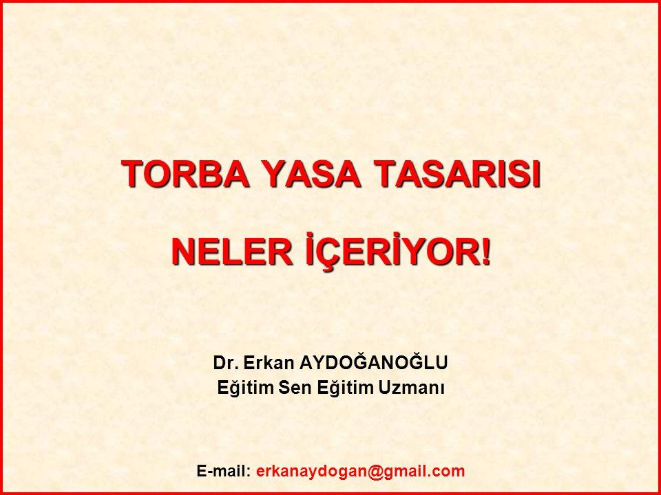 Eğitim Sen Eğitim Uzmanı E-mail: erkanaydogan@gmail.com