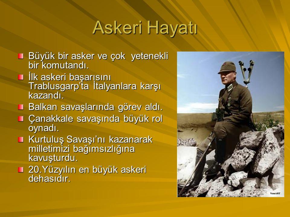 Askeri Hayatı Büyük bir asker ve çok yetenekli bir komutandı.