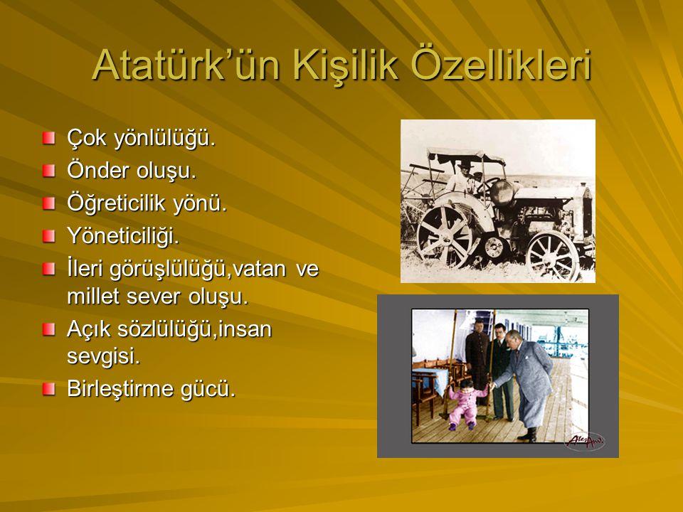 Atatürk'ün Kişilik Özellikleri