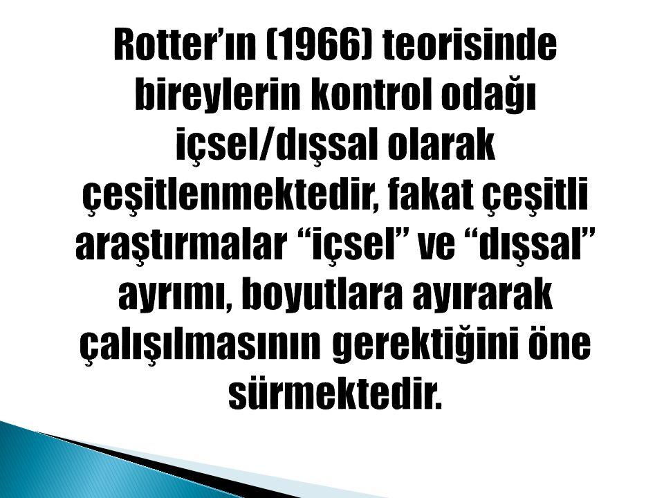 Rotter'ın (1966) teorisinde bireylerin kontrol odağı içsel/dışsal olarak çeşitlenmektedir, fakat çeşitli araştırmalar içsel ve dışsal ayrımı, boyutlara ayırarak çalışılmasının gerektiğini öne sürmektedir.