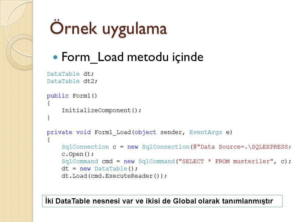 Örnek uygulama Form_Load metodu içinde