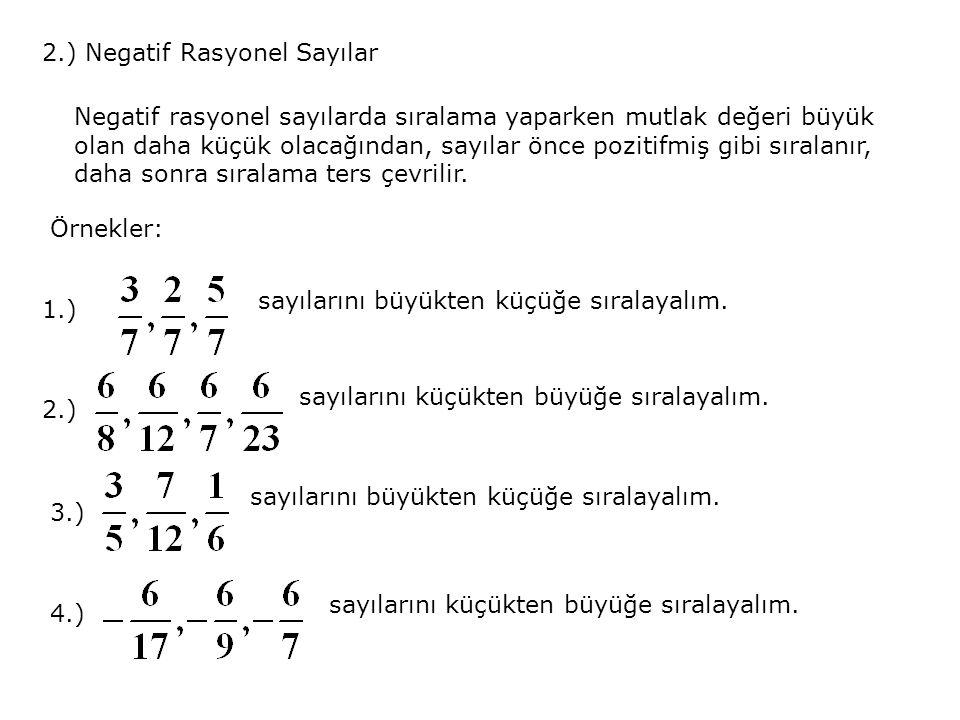 2.) Negatif Rasyonel Sayılar