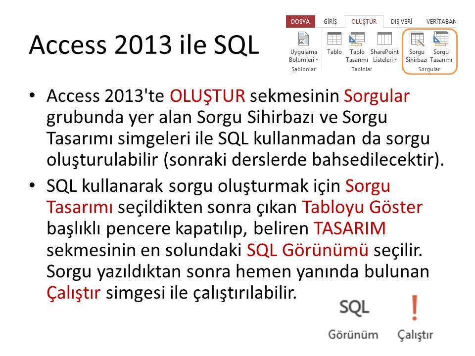 Access 2013 ile SQL