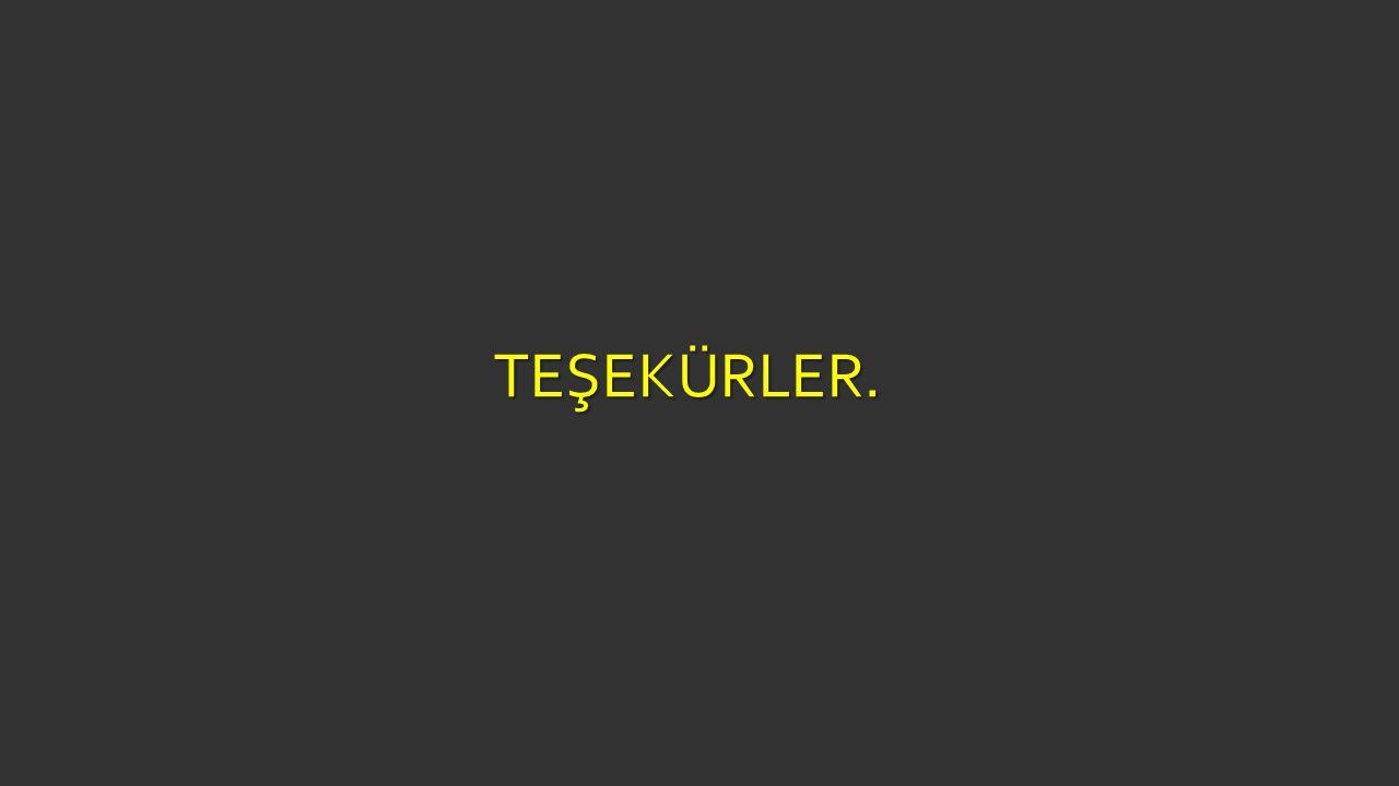 TEŞEKÜRLER.