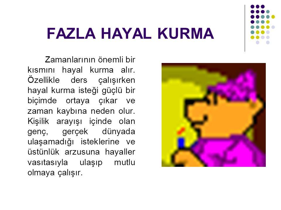 FAZLA HAYAL KURMA