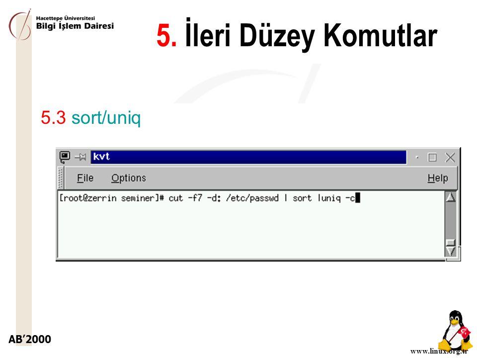 5. İleri Düzey Komutlar 5.3 sort/uniq