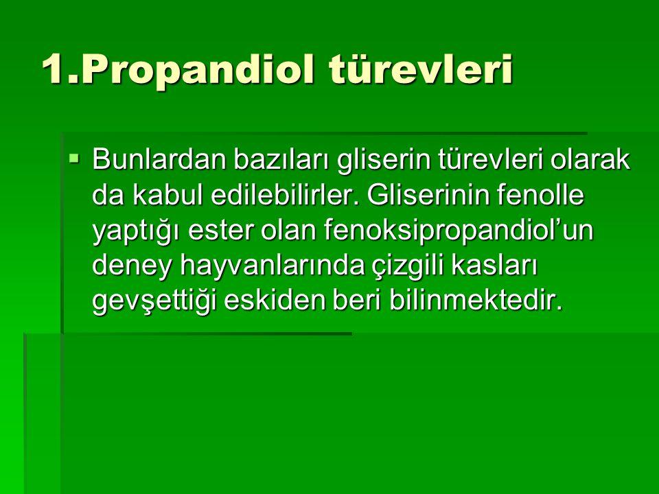 1.Propandiol türevleri