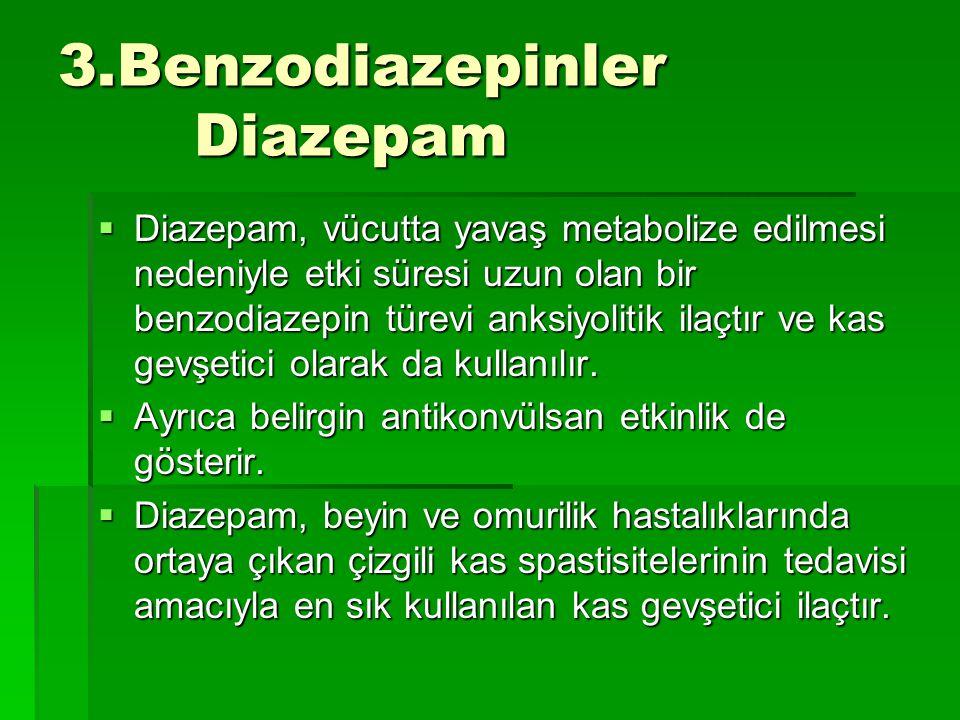 3.Benzodiazepinler Diazepam