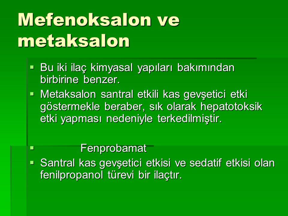 Mefenoksalon ve metaksalon