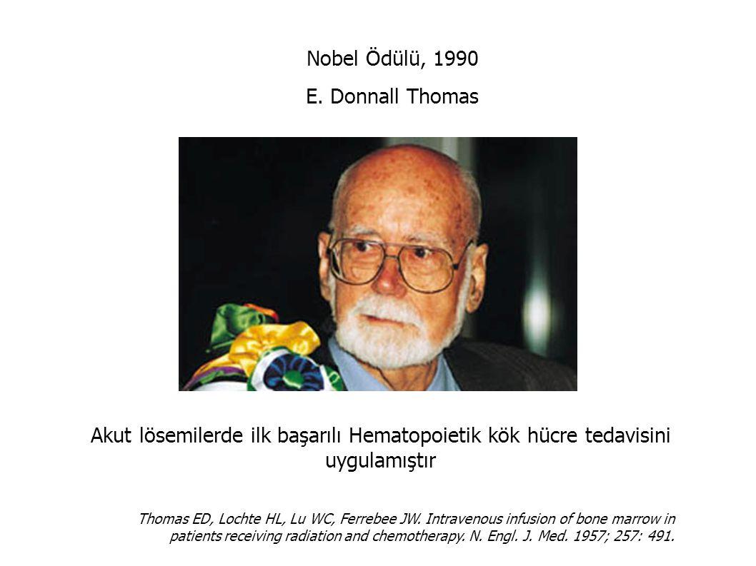Nobel Ödülü, 1990 E. Donnall Thomas