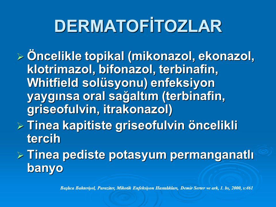DERMATOFİTOZLAR