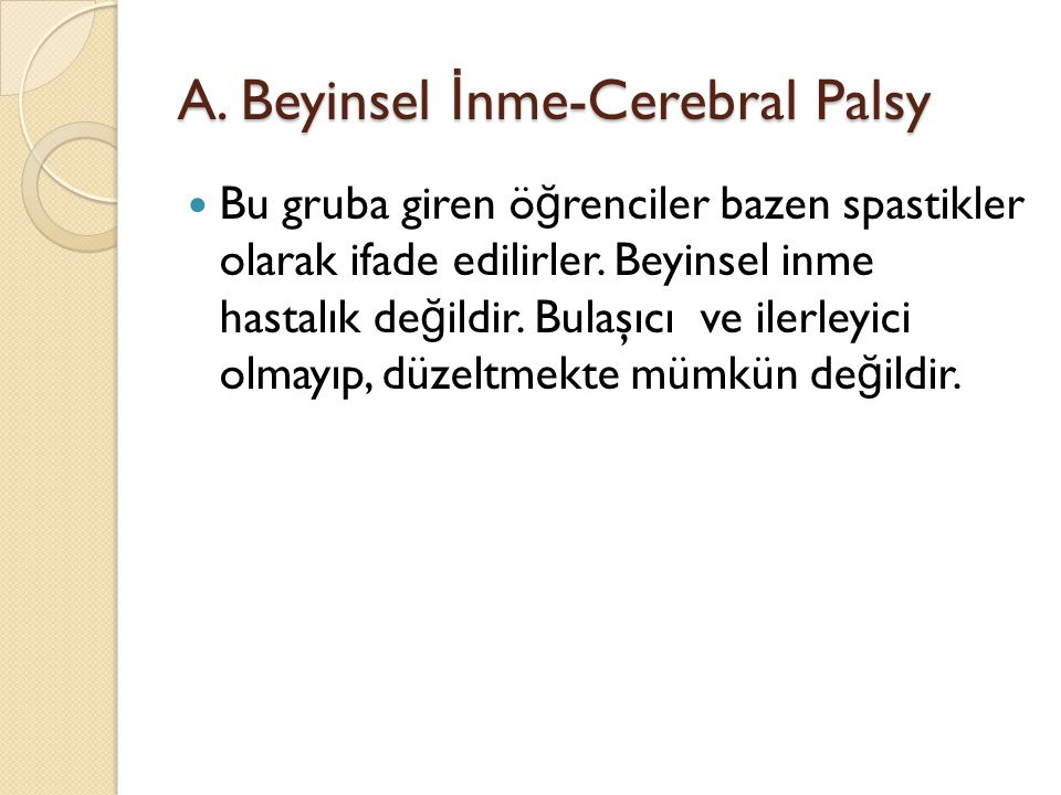 A. Beyinsel İnme-Cerebral Palsy