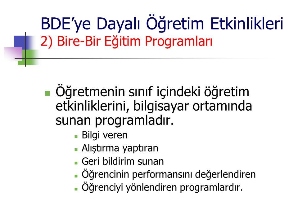 BDE'ye Dayalı Öğretim Etkinlikleri 2) Bire-Bir Eğitim Programları