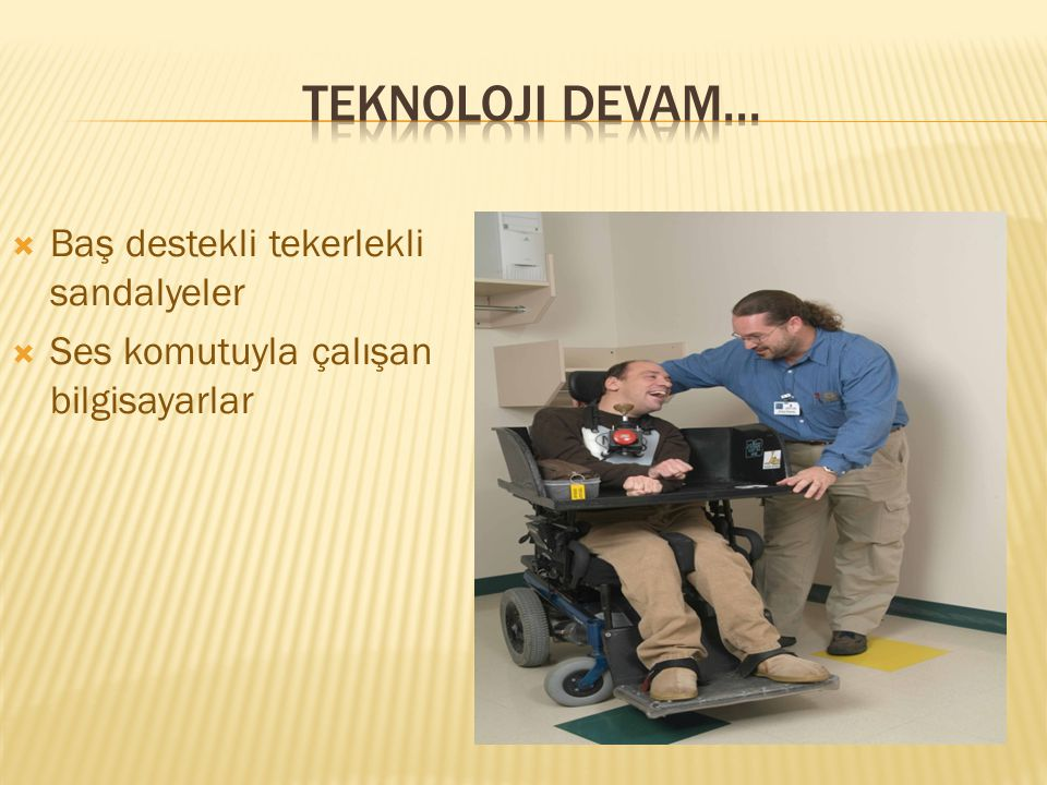 Teknoloji devam... Baş destekli tekerlekli sandalyeler